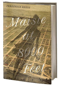 Maisie at 8000 Feet: A Novel