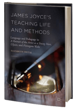 James Joyce's Teaching Life and Methods