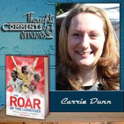 Carrie Dunn On Women's Football, Sports Writing and Not Looking Back