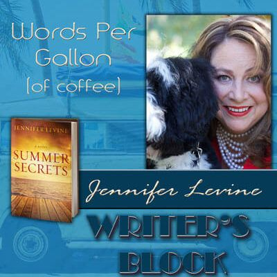 Words Per Gallon (of Coffee) by Jennifer Levine