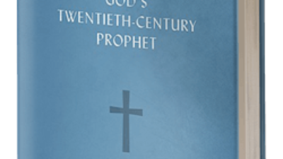 William Marrion Branham God's Twentieth-Century Prophet