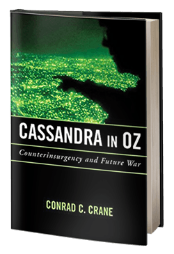 Cassandra in Oz: Counterinsurgency and Future War