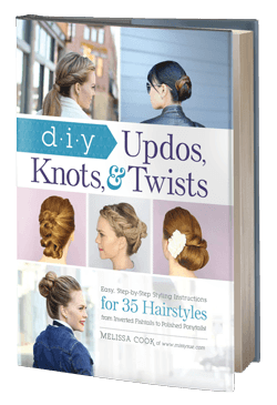 DIY Updos, Knots, and Twists: Easy, Step-by-Step Styling Instructions for 35 Hair Styles