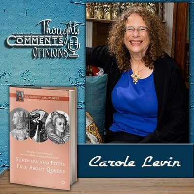 Carole Levin on Boudicca, Creativity & Feminism