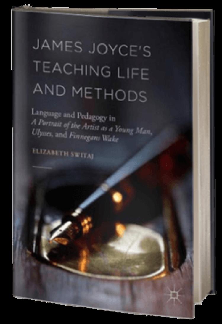 James Joyce's Teaching Life and Methods