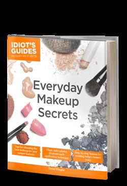 Idiot's Guides: Everyday Makeup Secrets
