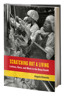 Scratching Out a Living: Latinos, Race, and Work in the Deep South